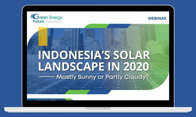 Webinar Indonesia's Solar Landscape in 2020, Mostly Sunny or Partly Cloudy?